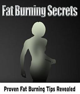 FAT BURNING SECRETS Book