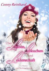 Über Lesben, Lebkuchen und Leidenschaft: L-Storys zur Weihnachtszeit