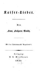 Kaiserlieder: Mit der Todten-Maske Napoleons
