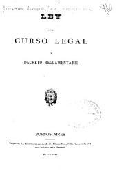 Ley sobre curso legal y decreto reglamentario