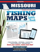 Missouri Fishing Map Guide: Volume 1