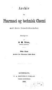 Archiv for pharmaci og technisk chemi med deres grundvidenskaber: Volume 20