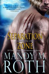 Separation Zone: Immortal Ops Book 7