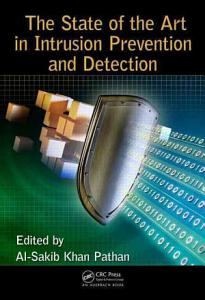 The State of the Art in Intrusion Prevention and Detection PDF