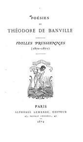 Poésies de Théodore de Banville: Idylles Prussiennes (1870-1871)