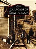 Railroads of Chattanooga