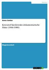 Krzysztof Kieslowskis dokumentarische Filme (1966-1980)