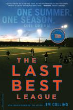 The Last Best League, 10th anniversary edition