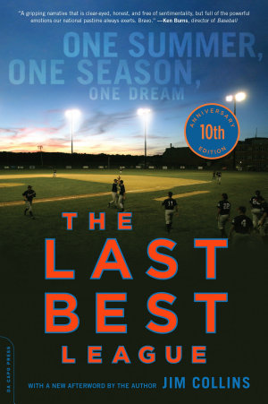 The Last Best League  10th anniversary edition