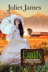 Emily Book 2 Come By Chance Mail Order Brides Book PDF
