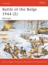 Battle of the Bulge 1944 (2): Bastogne