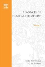 Advances in Clinical Chemistry: Volume 7