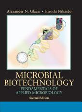 Microbial Biotechnology: Fundamentals of Applied Microbiology, Edition 2