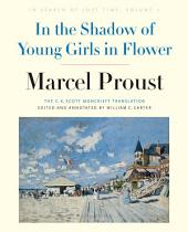 In the Shadow of Young Girls in Flower: In Search of Lost Time, Volume 2