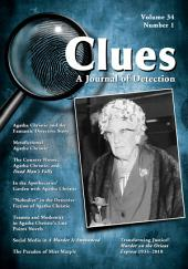 Clues: A Journal of Detection, Vol. 34, No. 1 (Spring 2016)