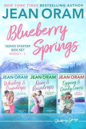 Blueberry Springs: Series Starter Box Set (Books 1-3)
