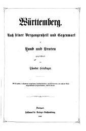 Württemberg: nach seiner Vergangenheit und Gegenwart in Land und Leuten