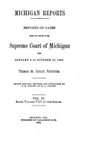 Michigan Reports. 1. VOL. 1-200 ONLY: Volume 8