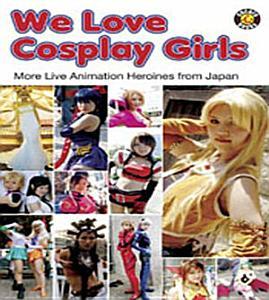We Love Cosplay Girls PDF