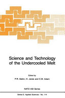 Science and Technology of the Undercooled Melt