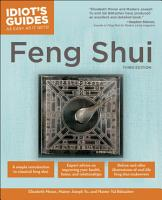 The Complete Idiot s Guide to Feng Shui  3rd Edition PDF