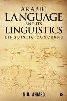 Arabic Language and Its Linguistics PDF