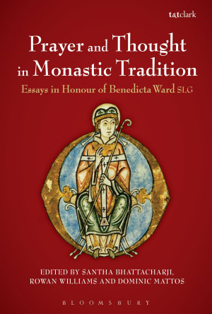 Prayer and Thought in Monastic Tradition PDF
