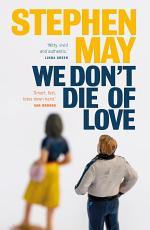 We Don't Die of Love