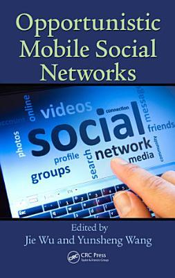 Opportunistic Mobile Social Networks PDF