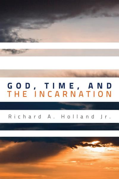 God  Time  and the Incarnation