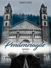 Penitenziagite - Genesi: La storia di fra Dolcino