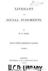 Literary and Social Judgments: Volume 1
