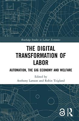 The Digital Transformation of Labor  Open Access