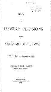 Treasury Decisions Under the Customs, Internal Revenue, Industrial Alcohol, Narcotic and Other Laws: Volume 14