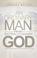 An Ordinary Man with an Extraordinary God PDF