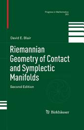 Riemannian Geometry of Contact and Symplectic Manifolds: Edition 2