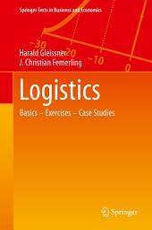 Logistics: Basics — Exercises — Case Studies