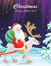 Christmas Coloring Book 1 & 2