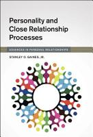 Personality and Close Relationship Processes PDF