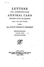Opere del commendatore Annibal Caro: Volume 1