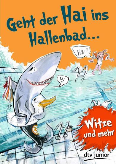 Geht der Hai ins Hallenbad PDF