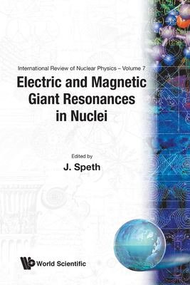 Electric and Magnetic Giant Resonances in Nuclei PDF