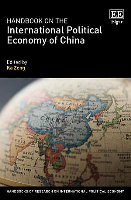 Handbook on the International Political Economy of China PDF