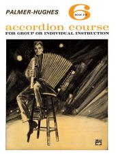 Palmer-Hughes Accordion Course - Book 6