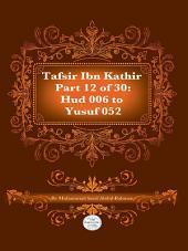 Tafsir Ibn Kathir Juz' 12 (Part 12): HUD 6 to Yusuf 52