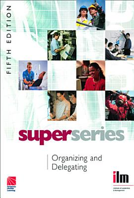 Organizing and Delegating Super Series PDF