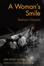 A Woman's Smile: Safe House Short Story Singles