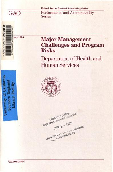 Major Management Challenges And Program Risks Department Of Health And Human Services