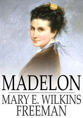 Madelon: A Novel