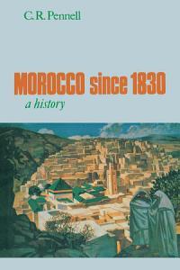 Morocco Since 1830 PDF